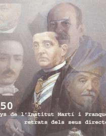 150 anys de l'Institut Martí i Franquès. Retrats dels seus directors