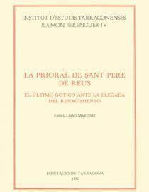 La Prioral de Sant Pere de Reus. El último gótico ante la llegada del Renacimiento