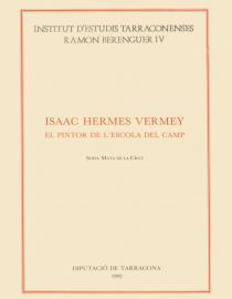Isaac Hermes Vermey: el pintor de l'Escola del Camp