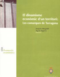 El dinamisme econòmic d'un territori: les comarques de Tarragona