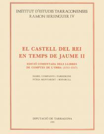 El Castell del Rei en temps de Jaume II