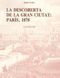 La descoberta de la gran ciutat: París 1878