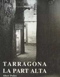 Tarragona. La Part Alta