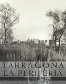 Tarragona, la perifèria