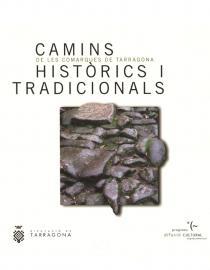 Camins històrics i tradicionals de les comarques de Tarragona