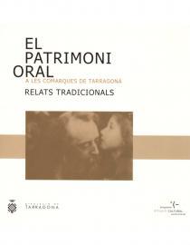 El patrimoni oral a les Comarques de Tarragona. Relats tradicionals