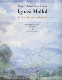 Ignasi Mallol. La Catalunya quiescent