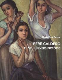 Pere Calderó. El seu univers pictòric