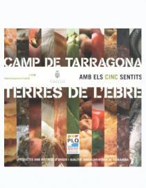 Amb els cinc sentits. Camp de Tarragona - Terres de l'Ebre