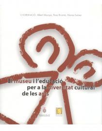 El museu i l'educació per a la diversitat cultural de les arts