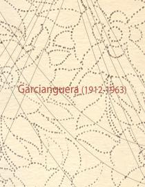 Garcianguera (1912-1963)