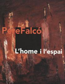 Pere Falcó. L'home i l'espai