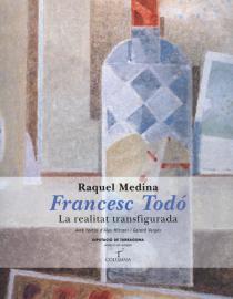 Francesc Todó. La realitat transfigurada