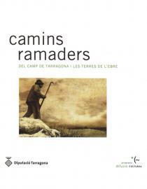 Camins ramaders del Camp de Tarragona i les Terres de l'Ebre