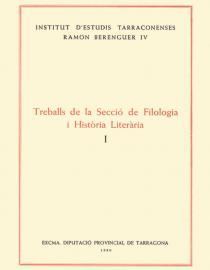 Treballs de la Secció de Filologia i Història Literària I