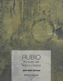 Rubio. A través del temps i de l'espai