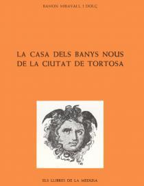 La Casa dels Banys Nous de la ciutat de Tortosa