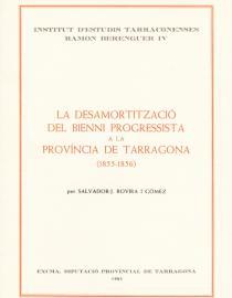 La desamortització del Bienni Progressista a la província de Tarragona (1855-1856)