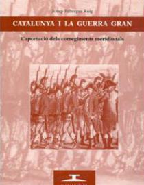 Catalunya i la Guerra Gran: l'aportació dels corregiments meridionals