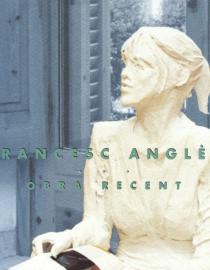 Francesc Anglès. Obra recent