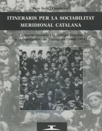 Itineraris per la sociabilitat meridional catalana