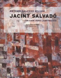 Jacint Salvadó. Un camí vers l'abstracció