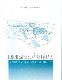 Amfiteatre romà de Tàrraco L': aproximació al seu coneixement