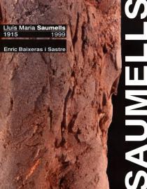 Lluís Maria Saumells. 1915-1999
