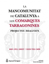 La Mancomunitat de Catalunya a les comarques tarragonines