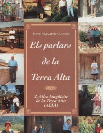 Els parlars de la Terra Alta (Vol. II): Atles Lingüístic de la Terra Alta