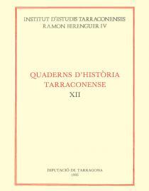 Quaderns d'Història Tarraconense XII