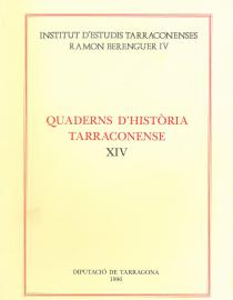 Quaderns d'Història Tarraconense XIV
