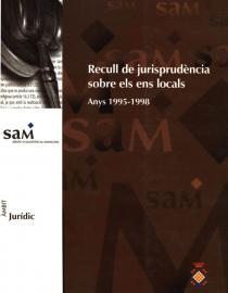 Recull de jurisprudencia sobre els ens locals. anys 1995-1998